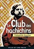 Le Club des Hachichins - Suivi de La Pipe d'Opium