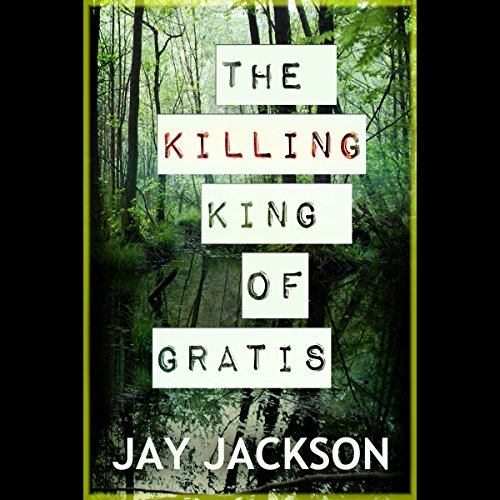 The Killing King of Gratis audiobook cover art