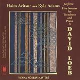 Haim Avitsur and Kyle Adams perform Five Sonatas for Trombone and Piano by David Loeb