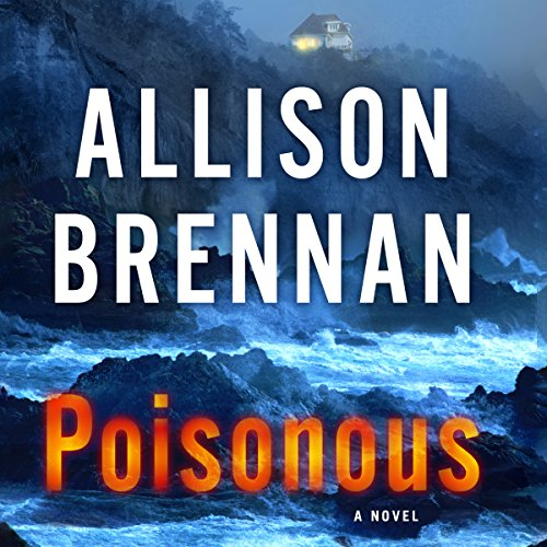 Poisonous Audiobook By Allison Brennan cover art