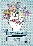 Stand up: Feminismus für alle - Julia Korbik