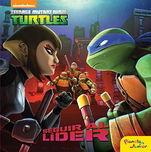 Las Tortugas Ninja. Seguir al líder: Cuento