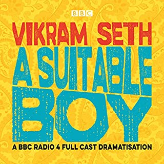 A Suitable Boy (Dramatised)                   Written by:                                                                                                                                 Vikram Seth                               Narrated by:                                                                                                                                 Ayesha Dharker,                                                                                        Mahabanoo Mody-Kotwal,                                                                                        full cast                      Length: 5 hrs and 44 mins     77 ratings     Overall 4.5