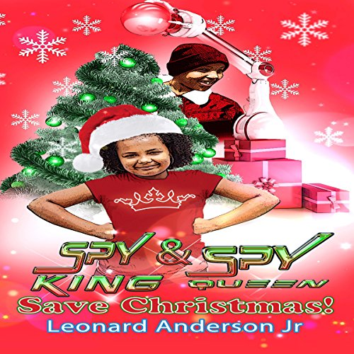 Spy King & Spy Queen Save Christmas! audiobook cover art