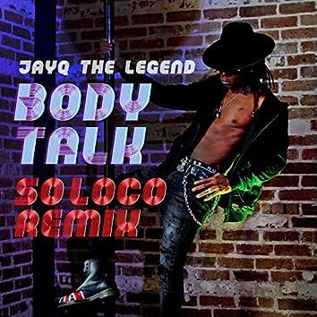 Body Talk so Loco (Latin Mix)
