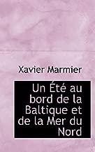 Un Été au bord de la Baltique et de la Mer du Nord (French Edition)