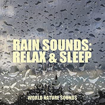 Rain Sounds: Relax & Sleep