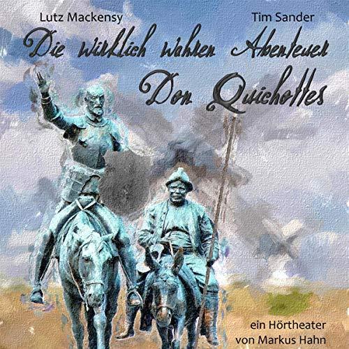 Couverture de Die wirklich wahren Abenteuer Don Quichottes