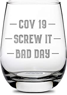 Integrity Bottles Premium Wine Glass - Corona Bad Day Stemless Drinking Glasses - Best Sand-Carved Gifts for Women and Men...