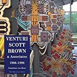 Venturi, Scott Brown and Associates: Buildings and Projects, 1986-1998