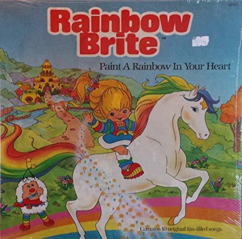 Rainbow Brite Paint a Rainbow in Your Heart