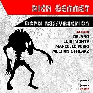 Dark Ressurection