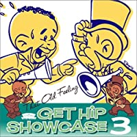 Get Hip Showcase 3 by Get Hip Showcase 3 (2009-01-01)