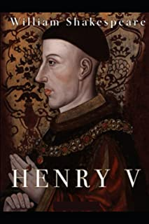 life of Henry V by William Shakespeare annotated edition