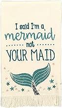 Grasslands Road I Said Mermaid Not Maid Tea Towel