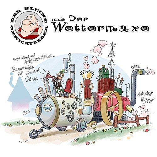 Der kleine Gewichtheber und der Wettermaxe Titelbild