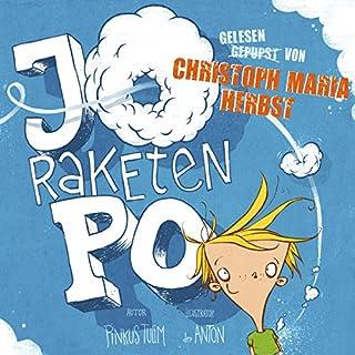Jo Raketen-Po     Ein Pupsbuch              Autor:                                                                                                                                 Pinkus Tulim                               Sprecher:                                                                                                                                 Christoph Maria Herbst                      Spieldauer: 2 Std. und 39 Min.     144 Bewertungen     Gesamt 4,1