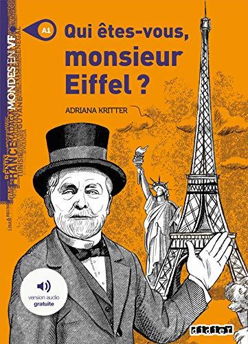 Qui êtes-vous, monsieur Eiffel ? : A1