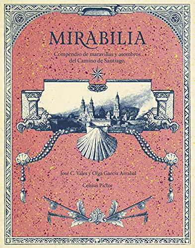 Mirabilia de Olga García Arrabal y José Calles Vales