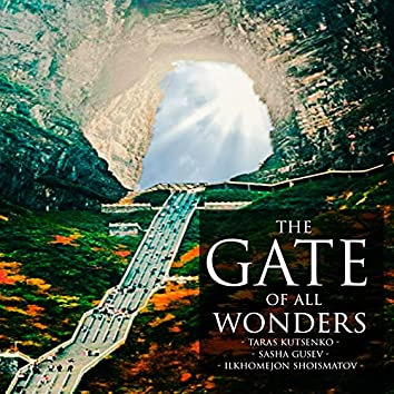 The Gate of All Wonders