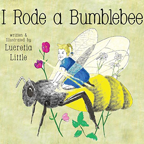 I Rode A Bumblebee audiobook cover art