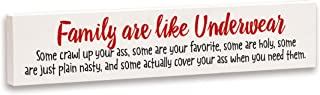 Imagine Design Relatively Funny Family are Like Underwear, Stick Plaque, One Size, Red/Black/White