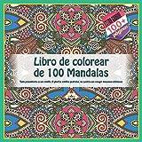 Libro de colorear de 100 Mandalas - Todo pensamiento es una semilla. Si plantas semillas podridas, no cuentes con recoger manzanas deliciosas.