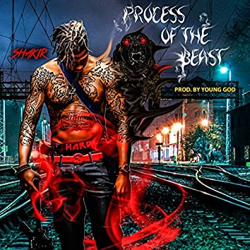 Process of the Beast