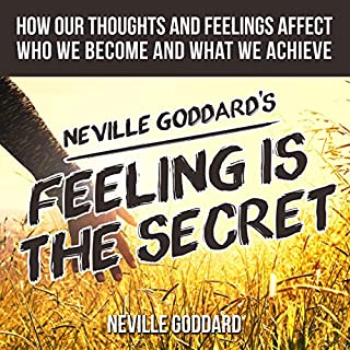 Neville Goddard's Feeling Is the Secret cover art