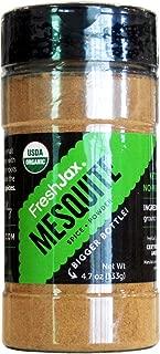 FreshJax Premium Organic Spices, Herbs, Seasonings, and Salts (Organic Mesquite Powder)