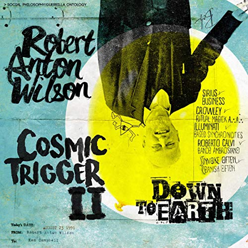 Couverture de Cosmic Trigger II: Down to Earth