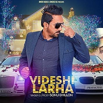 Videshi Larha