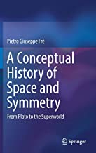 A Conceptual History of Space and Symmetry: From Plato to the Superworld