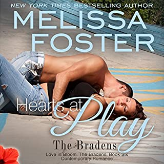 Hearts at Play     Love in Bloom: The Bradens, Book 6              By:                                                                                                                                 Melissa Foster                               Narrated by:                                                                                                                                 B.J. Harrison                      Length: 9 hrs and 53 mins     81 ratings     Overall 4.8