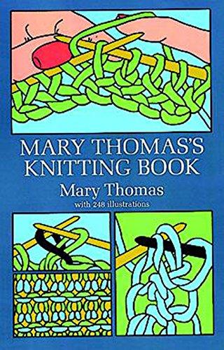 Mary Thomas's Knitting Book (Dover Knitting, Crochet, Tatting, Lace)の詳細を見る