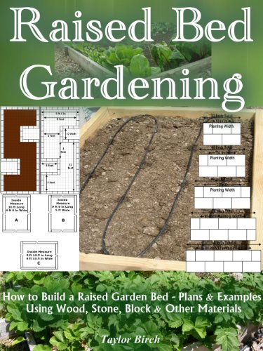 Raised Bed Gardening How To Build A Raised Garden Bed Plans And