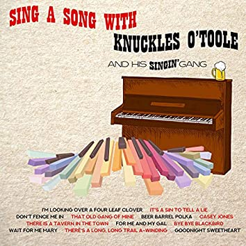 Sing a Song with Knuckles O'Toole