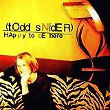 Happy to Be Here von Todd Snider