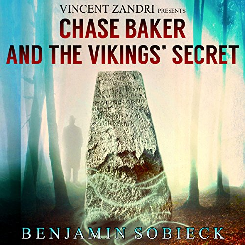 Chase Baker and the Vikings' Secret audiobook cover art