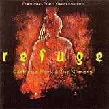 Roth,Gabr.Boris Grebenshik: Refuge (Audio CD)