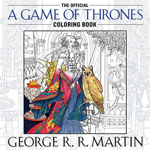 The Official A Game of Thrones Colouring Book - Book  of the A Song of Ice and Fire #0