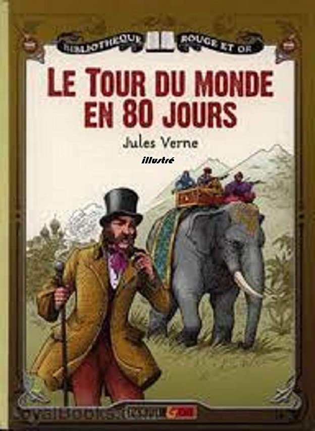 スリルスタジオジャンクションLe Tour du monde en quatre-ving jours (illustré) (French Edition)