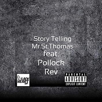 Story Telling (feat. Pollock Rev)