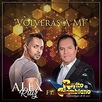 Volverás a Mí (feat. Rayito Colombiano)