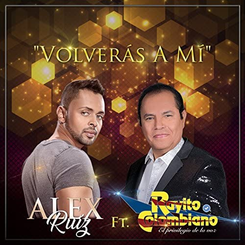 Alex Ruíz feat. Rayito Colombiano