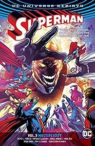 Superman (2016-2018) Vol. 3: Multiplicity