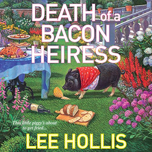 Death of a Bacon Heiress audiobook cover art