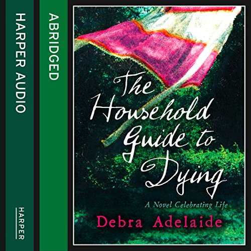 The Household Guide to Dying audiobook cover art