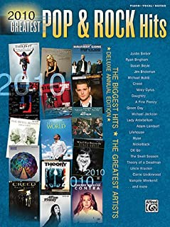 2010 Greatest Pop & Rock Hits: The Biggest Hits * The Greatest Artists (Deluxe Annual Edition)