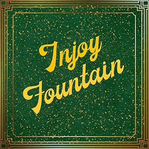 Injoy Fountain